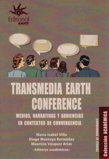 Transmedia Earth Conference