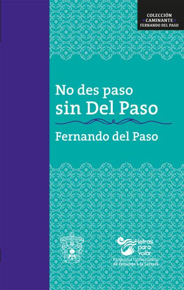 No des paso sin Del Paso