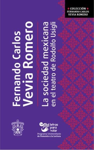 La sociedad mexicana en el teatro de Rodolfo Usigli