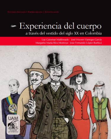 Experiencia del cuerpo a través del vestido del siglo XX en Colombia