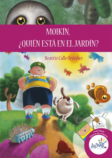 Moikín, ¿quién está en el jardín?