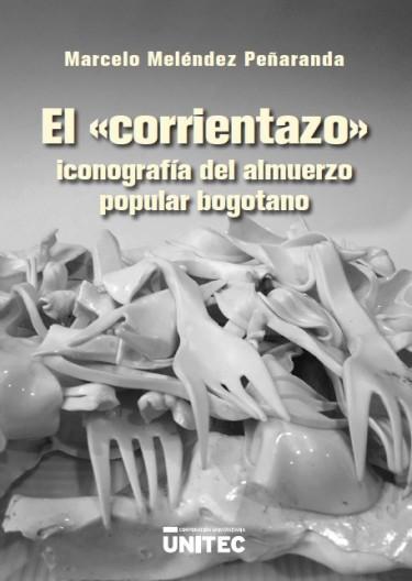 """El """"corrientazo"""""""