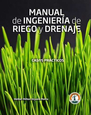 Manual de Ingeniería de Riego y Drenaje