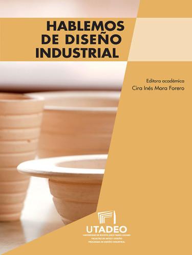 Hablemos de diseño industrial