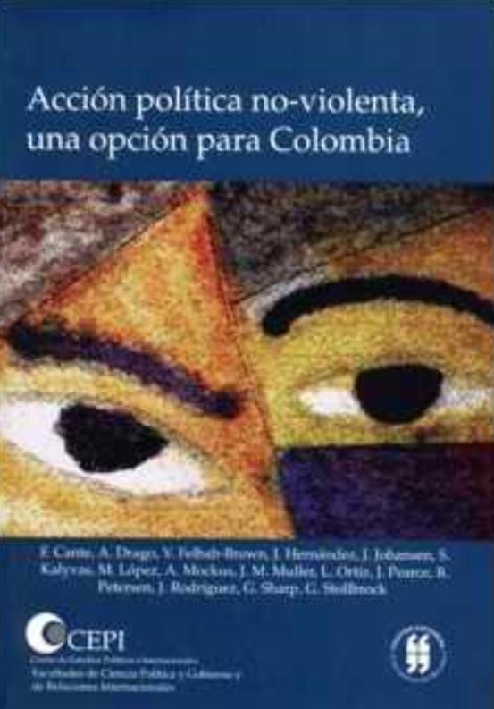 Acción política no-violenta, una opción para Colombia