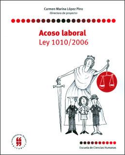 Acoso laboral. Ley 1010/2006