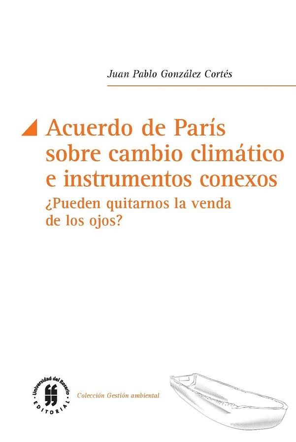 Acuerdo de París sobre cambio climático e instrumentos conexos