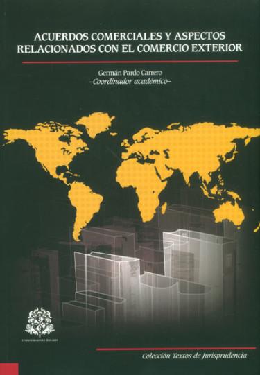 Acuerdos comerciales y aspectos relacionados con el comercio exterior