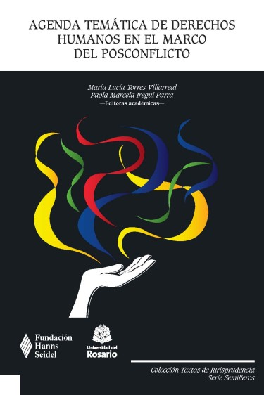 Agenda temática de derechos humanos en el marco del posconflicto