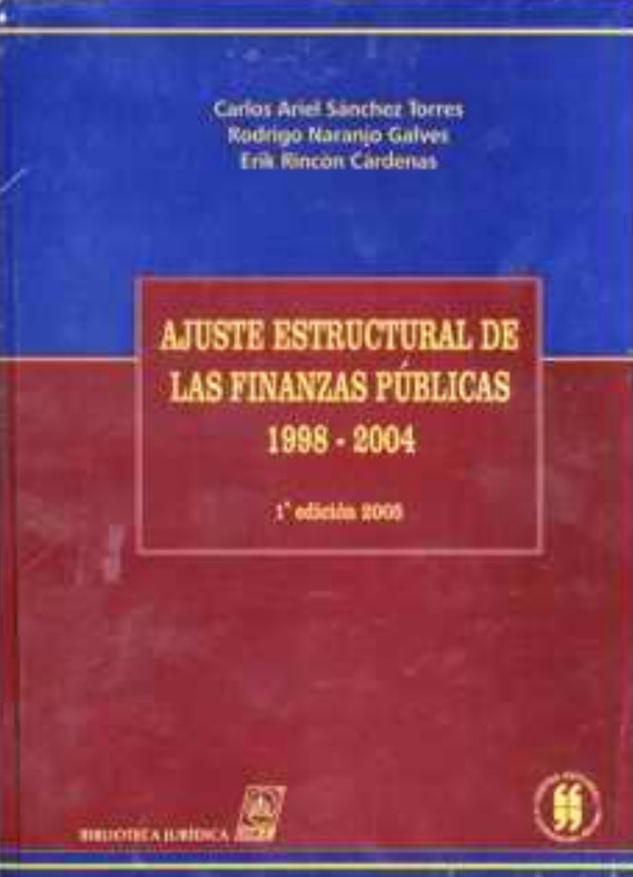 Ajuste estructural de las finanzas públicas. 1998-2004