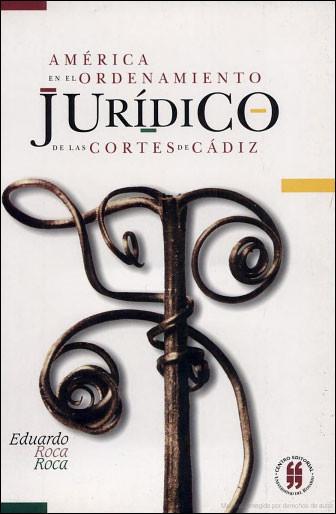 América en el ordenamiento jurídico de las cortes de Cádiz