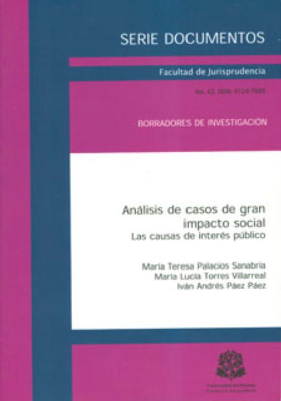 Análisis de casos de gran impacto social. Las causas de interés público