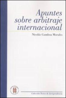 Apuntes sobre arbitraje internacional