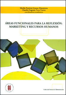 Áreas funcionales para la reflexión: Marketing y recursos humanos