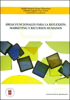 Áreas funcionales para la reflexión: Marketing y recursos humanos