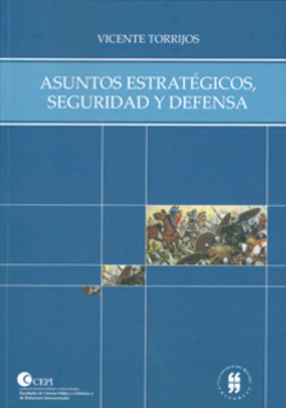 Asuntos estratégicos, seguridad y defensa
