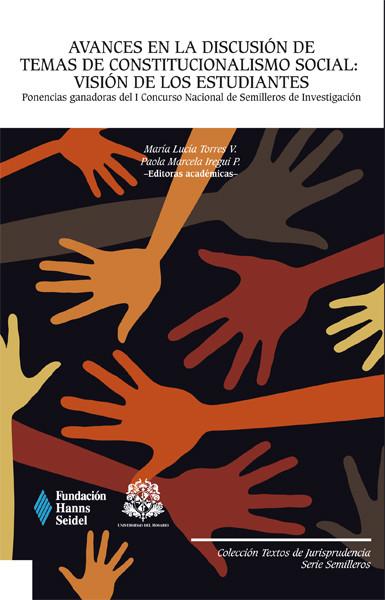 Avances en la discusión de temas de constitucionalismo social:Visión de los estudiantes