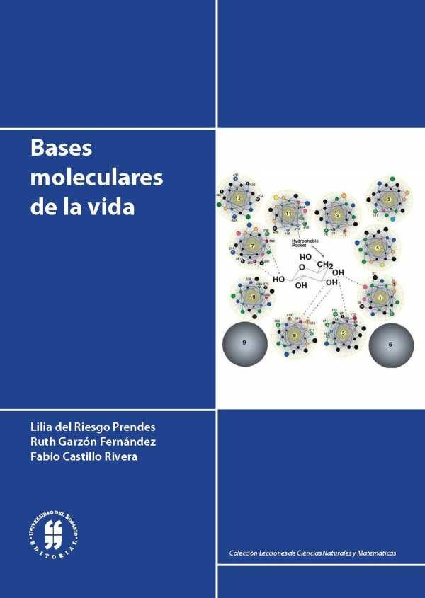 Bases moleculares de la vida