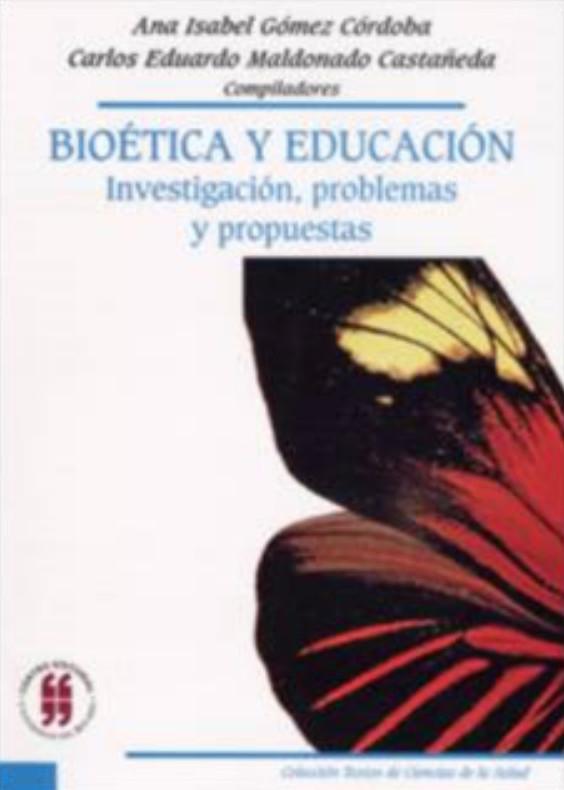 Bioética y Educación. Investigación, problemas y propuestas