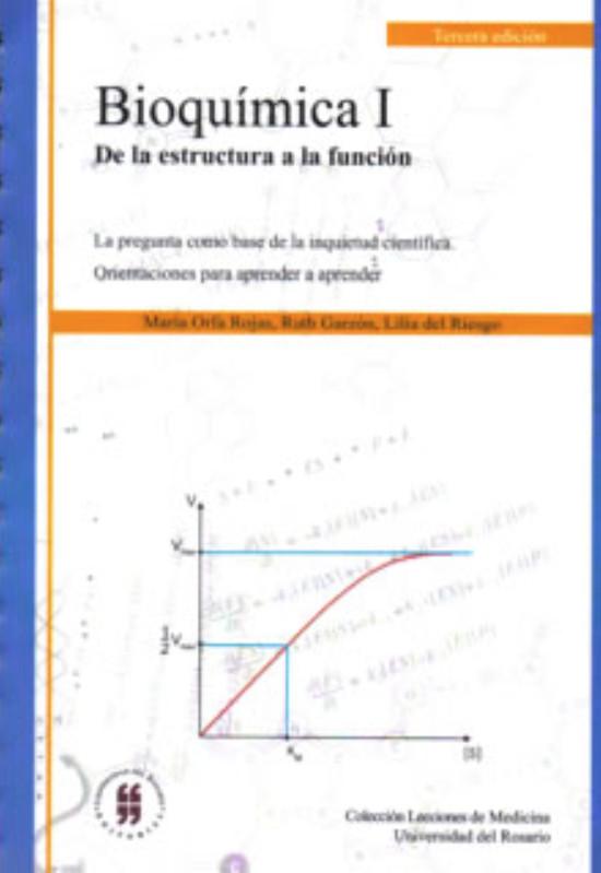 Bioquímica I. De la estructura a la función