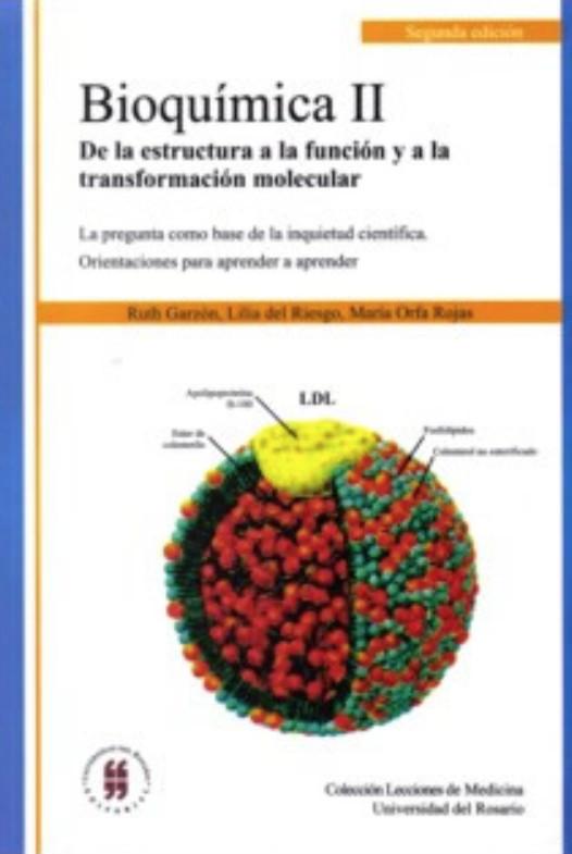 Bioquímica II. De la estructura a la función y a la transformación molecular