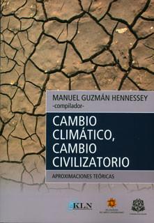 Cambio climático, cambio civilizatorio