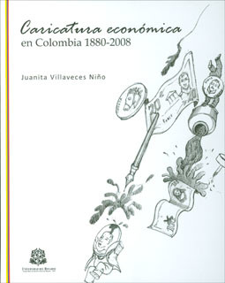 Caricatura económica en Colombia 1880-2008