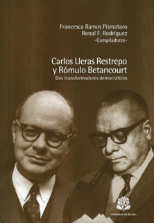Carlos Lleras Restrepo y Rómulo Betancourt