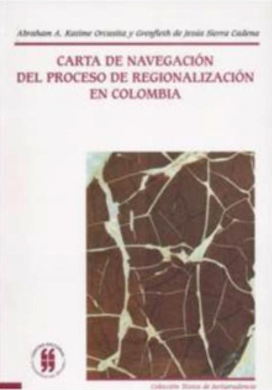 Carta de navegación del proceso de regionalización en Colombia
