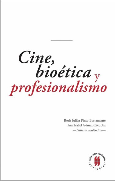 Cine, bioética y profesionalismo