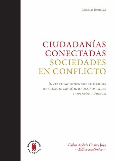 Ciudadanías conectadas. Sociedades en conflicto
