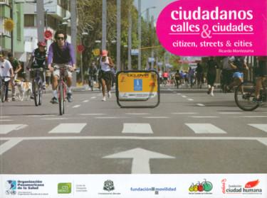 Ciudadanos, calles y ciudades