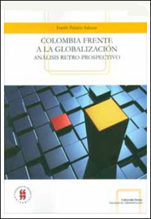 Colombia frente a la globalización. Análisis retro-prospectivo