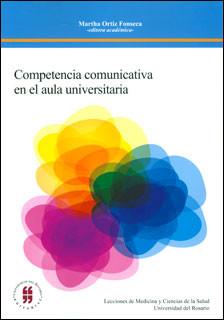 Competencia comunicativa en el aula universitaria