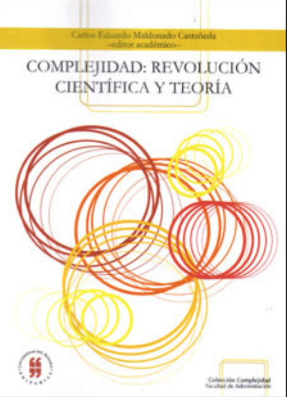 Complejidad: revolución científica y teoría