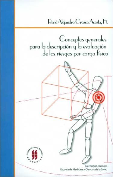Conceptos generales para la descripción y la evaluación de los riesgos por carga física