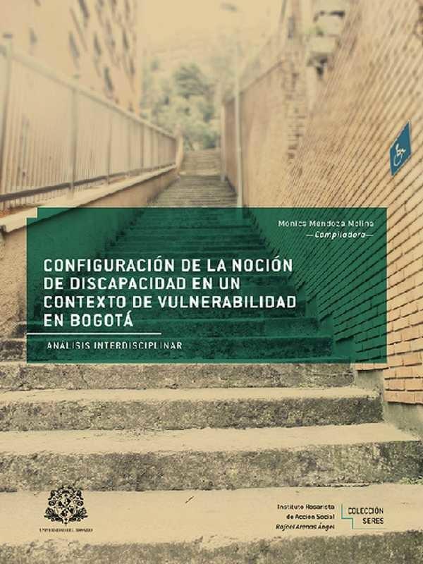 Configuración de la noción de discapacidad en un contexto de vulnerabilidad en Bogotá
