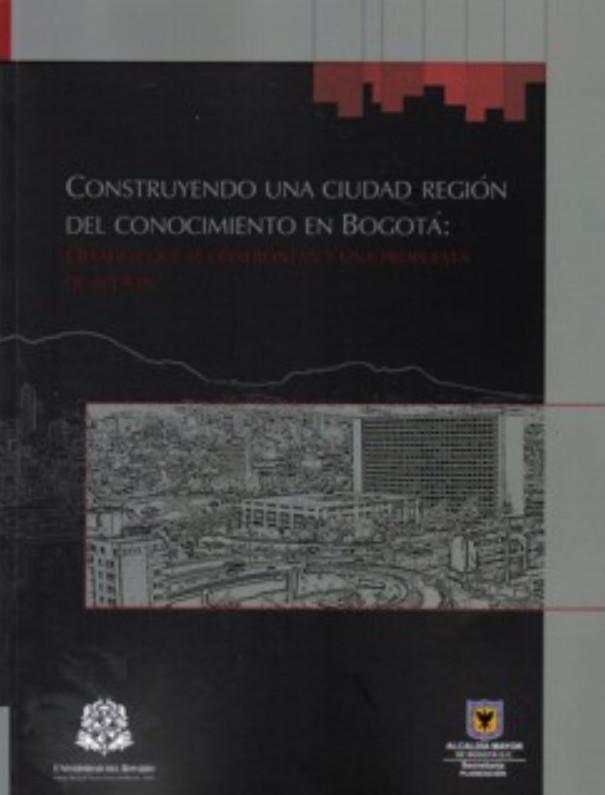 Construyendo una ciudad región del conocimiento en Bogotá