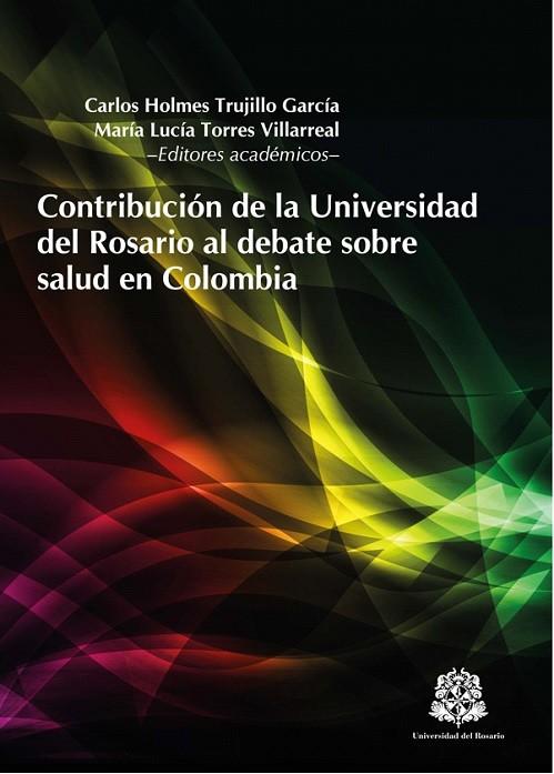 Contribución de la Universidad del Rosario al debate sobre salud en Colombia