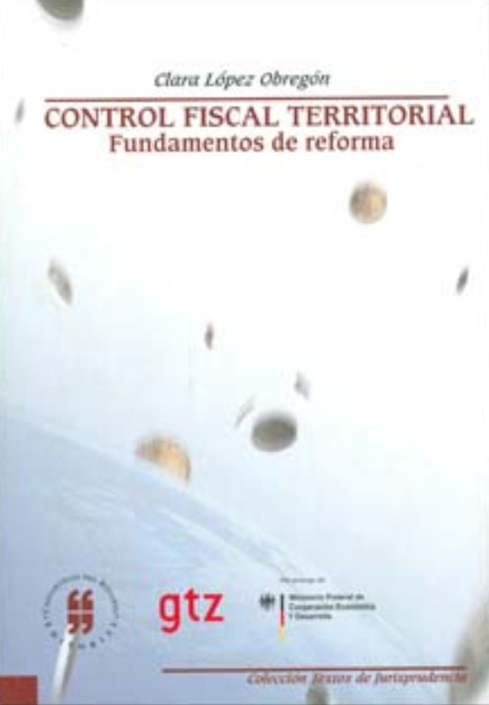 Control fiscal territorial. Fundamentos de reforma