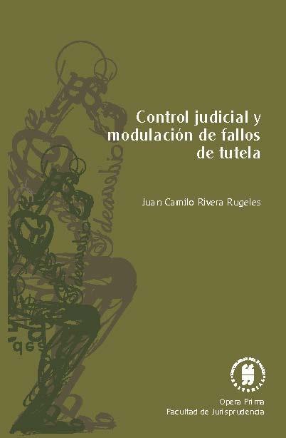 Control judicial y modulación de fallos de tutela