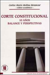 Corte Constitucional. 10 años