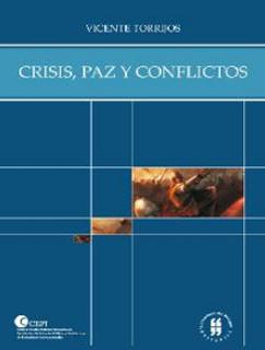 Crisis, paz y conflictos