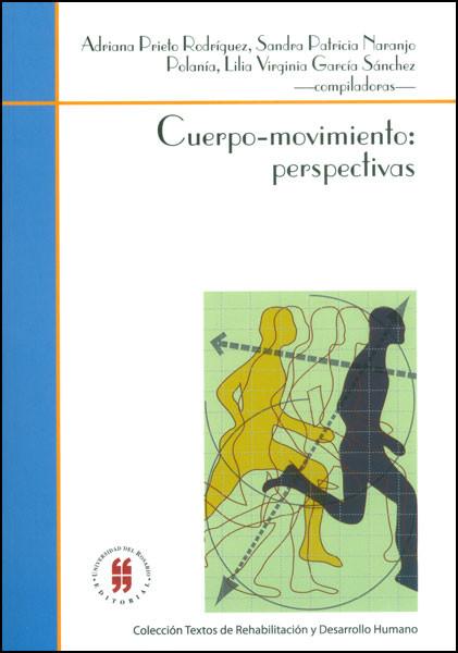 Cuerpo-movimiento: perspectivas