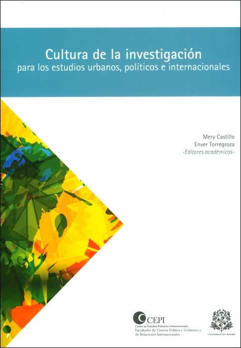 Cultura de la investigación para los estudios urbanos, políticos e internacionales