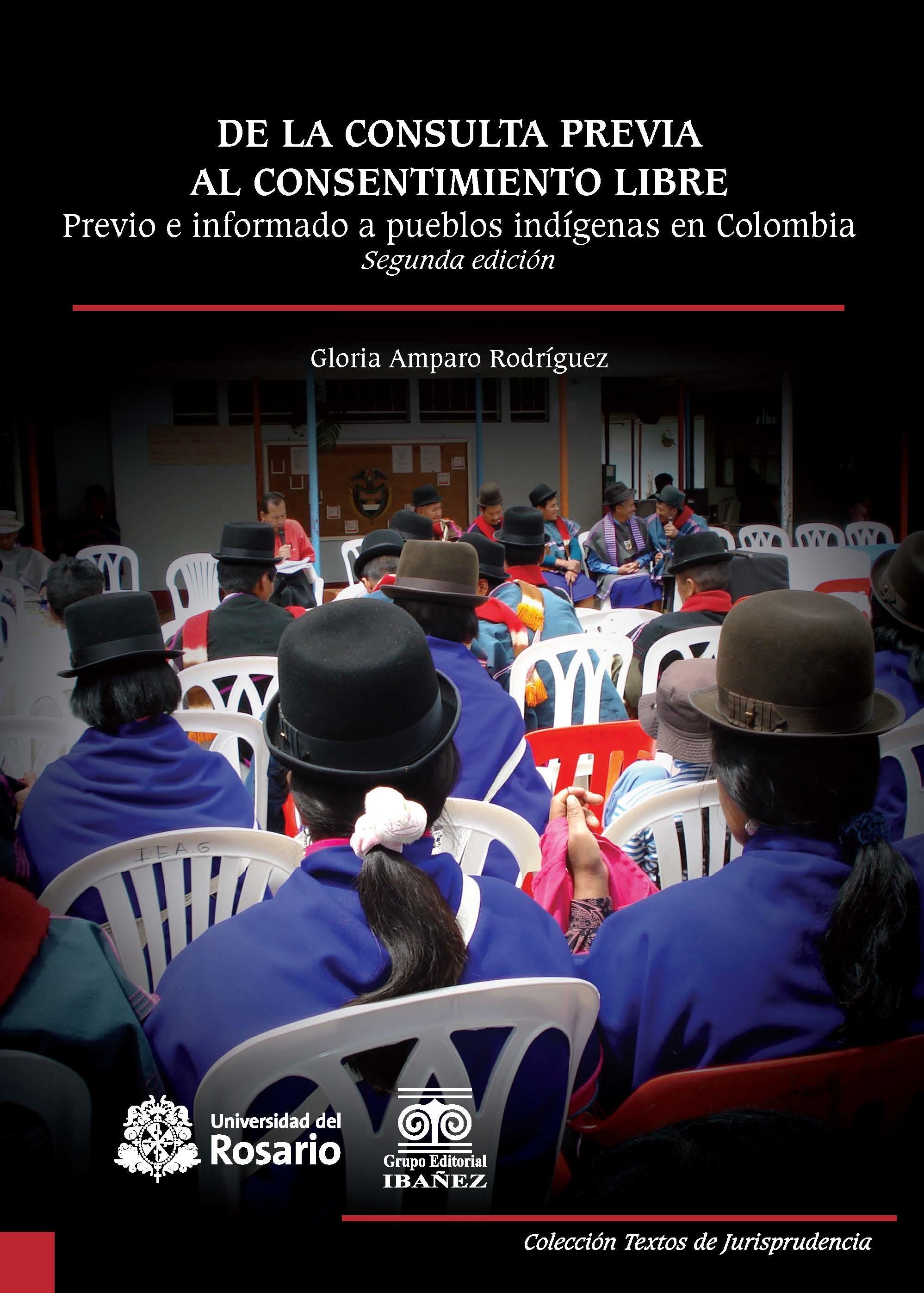 De la consulta previa al consentimiento libre, previo e informado a pueblos indígenas en Colombia