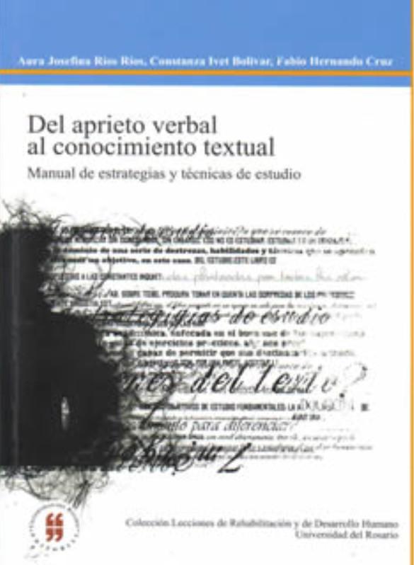 Del aprieto verbal al conocimiento textual. Manual de estrategias y técnicas de estudio