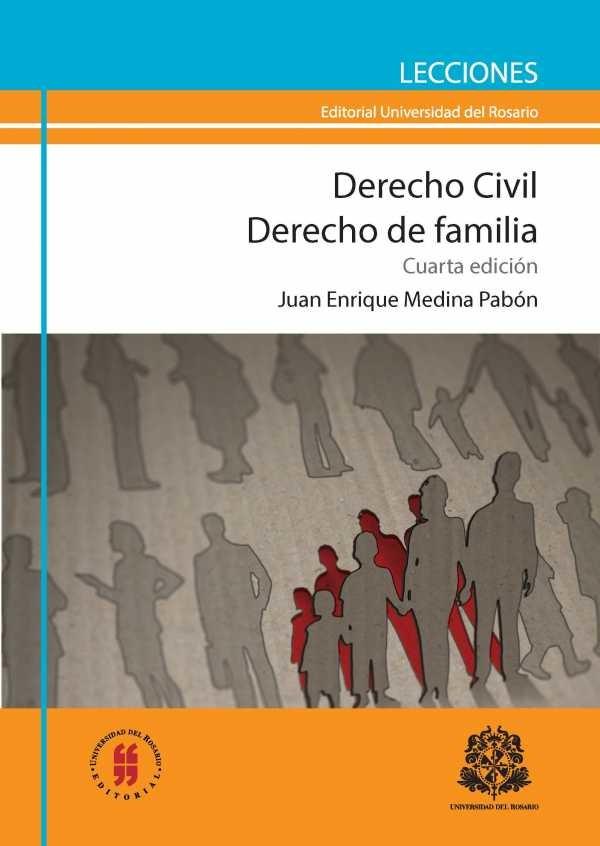 Derecho Civil. Derecho de familia (Cuarta Edición)