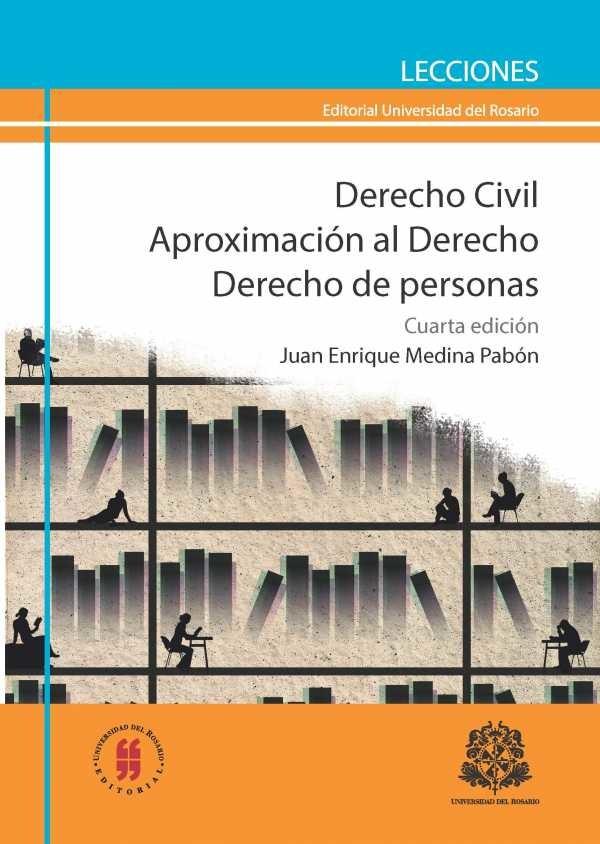 Derecho Civil. Aproximación al Derecho. Derecho de personas. (Cuarta edición)