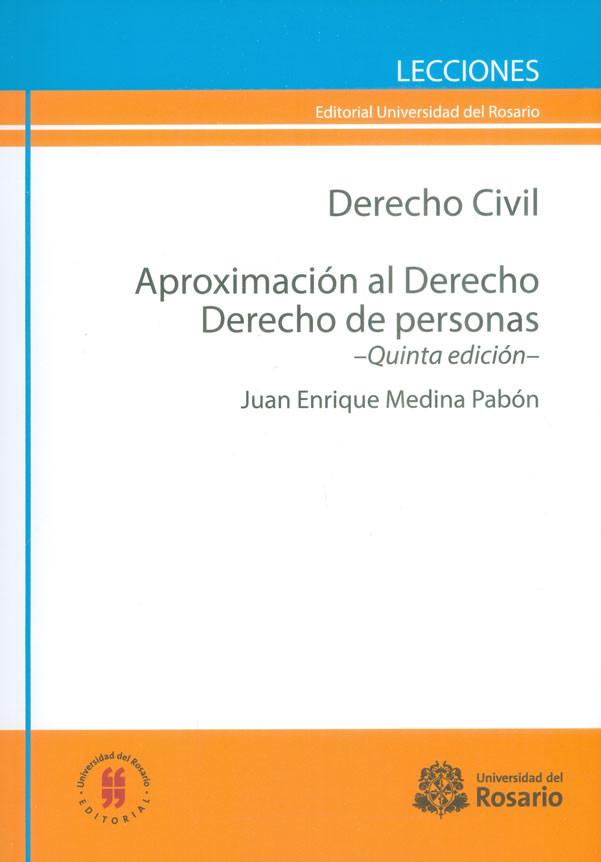Derecho Civil. Aproximación al Derecho. Derecho de personas. (Quinta edición)